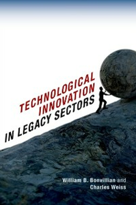 Ebook in inglese Technological Innovation in Legacy Sectors Bonvillian, William B. , Weiss, Charles