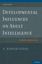 Developmental Influences on Adult Intelligence: The Seattle Longitudinal Study