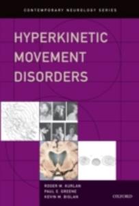 Ebook in inglese Hyperkinetic Movement Disorders Biglan, Kevin M , Greene, Paul E , Kurlan, Roger M
