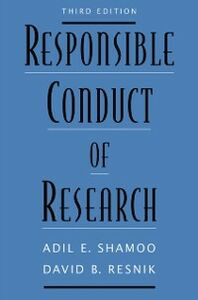 Ebook in inglese Responsible Conduct of Research Resnik, David B. , Shamoo, Adil E.