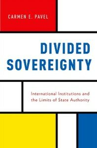 Ebook in inglese Divided Sovereignty: International Institutions and the Limits of State Authority Pavel, Carmen