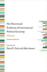 Foto Cover di Theoretical Evolution of International Political Economy, Third Edition: A Reader, Ebook inglese di  edito da Oxford University Press