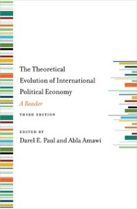 Ebook in inglese Theoretical Evolution of International Political Economy, Third Edition: A Reader -, -
