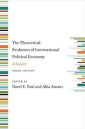 Theoretical Evolution of International Political Economy, Third Edition: A Reader