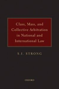 Ebook in inglese Class, Mass, and Collective Arbitration in National and International Law Strong, S.I.