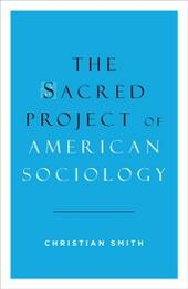 Sacred Project of American Sociology