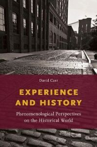 Foto Cover di Experience and History: Phenomenological Perspectives on the Historical World, Ebook inglese di David Carr, edito da Oxford University Press