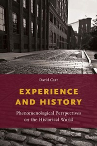 Ebook in inglese Experience and History: Phenomenological Perspectives on the Historical World Carr, David