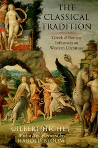Ebook in inglese Classical Tradition: Greek and Roman Influences on Western Literature Highet, Gilbert