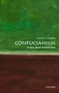 Foto Cover di Confucianism: A Very Short Introduction, Ebook inglese di Daniel K. Gardner, edito da Oxford University Press