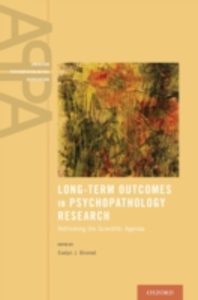 Ebook in inglese Long-Term Outcomes in Psychopathology Research: Rethinking the Scientific Agenda -, -