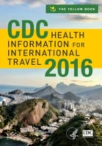 Foto Cover di CDC Health Information for International Travel 2016, Ebook inglese di MPH Brunette MD, MPH, Editor-in-Chief: Gary W. Brunette, MD,Centers for Disease Control and Prevention Centers for Disease Control and Prevention, edito da Oxford University Press