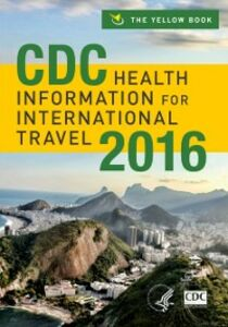 Ebook in inglese CDC Health Information for International Travel 2016 Brunette MD, MPH, Editor-in-Chief: Gary W. Brunette, MD, MPH , Centers for Disease Control and Prevention, Centers for Disease Control and Prevention