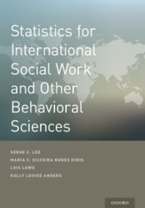 Ebook in inglese Statistics for International Social Work And Other Behavioral Sciences Dinis, Maria  Cesaltina da Silveira Nunes , Lee, Serge , Lowe, Lois
