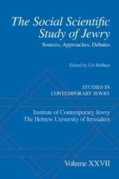 Social Scientific Study of Jewry: Sources, Approaches, Debates