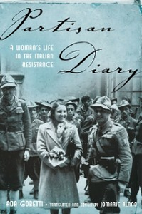 Ebook in inglese Partisan Diary: A Womans Life in the Italian Resistance Gobetti, Ada