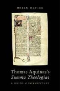 Thomas Aquinas's Summa Theologiae: A Guide and Commentary - Brian Davies - cover