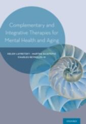 Complementary and Integrative Therapies for Mental Health and Aging