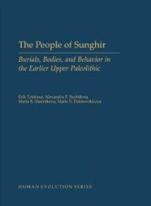 Foto Cover di People of Sunghir: Burials, Bodies, and Behavior in the Earlier Upper Paleolithic, Ebook inglese di AA.VV edito da Oxford University Press