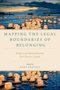 Foto Cover di Mapping the Legal Boundaries of Belonging: Religion and Multiculturalism from Israel to Canada, Ebook inglese di  edito da Oxford University Press