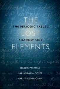 Ebook in inglese Lost Elements: The Periodic Tables Shadow Side Costa, Mariagrazia , Fontani, Marco , Orna, Mary Virginia