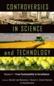 Foto Cover di Controversies in Science and Technology: From Sustainability to Surveillance, Ebook inglese di  edito da Oxford University Press