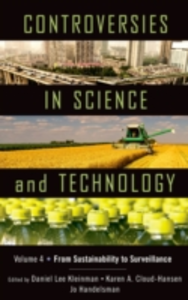 Ebook in inglese Controversies in Science and Technology: From Sustainability to Surveillance -, -