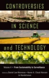 Controversies in Science and Technology: From Sustainability to Surveillance