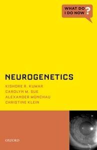 Ebook in inglese Neurogenetics Klein, Christine , Kumar, Kishore R. , M , Sue, Carolyn M.