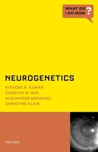 Ebook in inglese Neurogenetics Klein, Christine , Kumar, Kishore R. , M , Sue, Carolyn M.