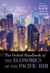 Oxford Handbook of the Economics of the Pacific Rim