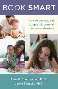 Ebook in inglese Book Smart: How to Develop and Support Successful, Motivated Readers Cunningham, Anne E. , Zibulsky, Jamie
