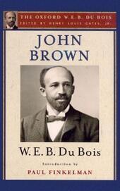 John Brown (The Oxford W. E. B. Du Bois)