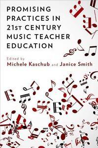 Promising Practices in 21st Century Music Teacher Education - cover