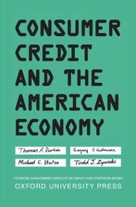 Foto Cover di Consumer Credit and the American Economy, Ebook inglese di AA.VV edito da Oxford University Press