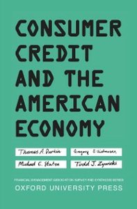 Ebook in inglese Consumer Credit and the American Economy Durkin, Thomas A. , Elliehausen, Gregory , Staten, Michael E.