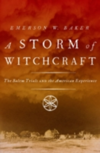 Ebook in inglese Storm of Witchcraft: The Salem Trials and the American Experience Baker, Emerson W.