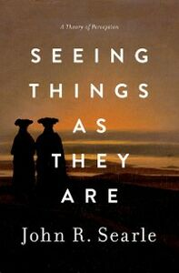 Ebook in inglese Seeing Things as They Are: A Theory of Perception Searle, John R.
