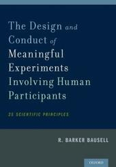 Design and Conduct of Meaningful Experiments Involving Human Participants: 25 Scientific Principles