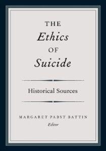 Foto Cover di Ethics of Suicide: Historical Sources, Ebook inglese di  edito da Oxford University Press