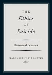 Ethics of Suicide: Historical Sources