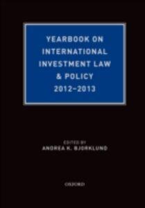 Foto Cover di Yearbook on International Investment Law & Policy 2012-2013, Ebook inglese di Andrea Bjorklund, edito da Oxford University Press