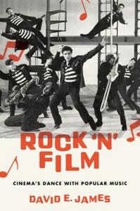 Ebook in inglese Rock N Film: Cinemas Dance With Popular Music James, David E.