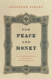 For Peace and Money: French and British Finance in the Service of Tsars and Commissars