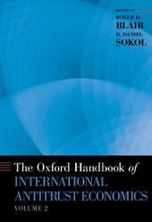 Oxford Handbook of International Antitrust Economics, Volume 2