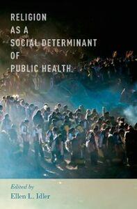 Foto Cover di Religion as a Social Determinant of Public Health, Ebook inglese di  edito da Oxford University Press