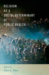 Religion as a Social Determinant of Public Health