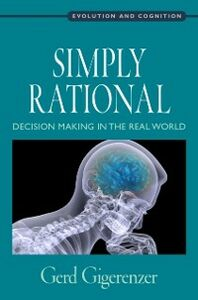 Ebook in inglese Simply Rational: Decision Making in the Real World Gigerenzer, Gerd