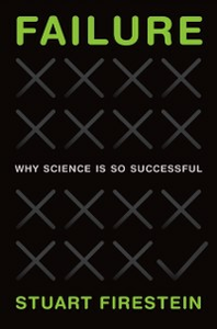 Ebook in inglese Failure: Why Science Is So Successful Firestein, Stuart