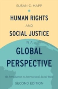 Foto Cover di Human Rights and Social Justice in a Global Perspective: An Introduction to International Social Work, Ebook inglese di Susan C. Mapp, edito da Oxford University Press